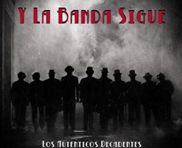 LOS <cn>DECADENTES</cn> Y CACHO <cn>CASTAÑA</cn>