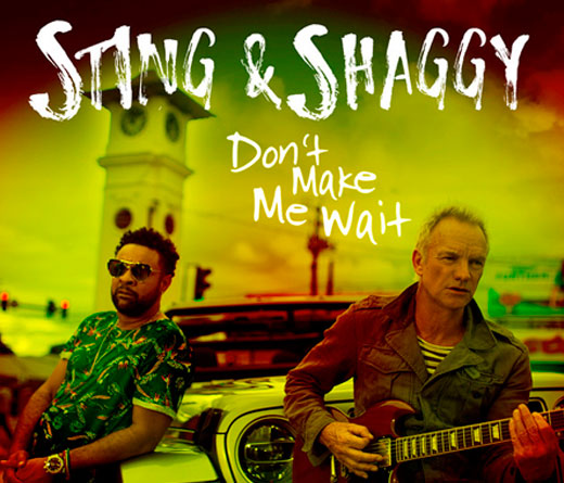 "CMTV -  ""Don´t Make Me Wait"", lo nuevo de Sting & Shaggy"