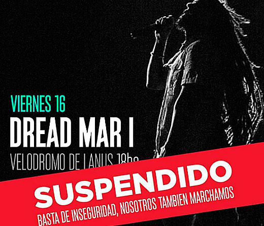 Dread Mar I - Suspensión de show de Dread Mar - I