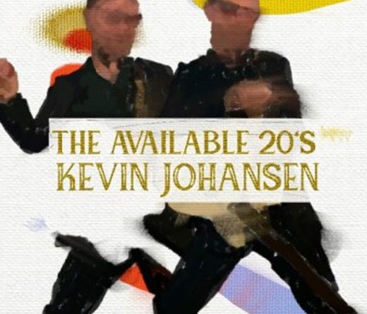 Kevin Johansen - The Available 20s, lo nuevo de Kevin Johansen