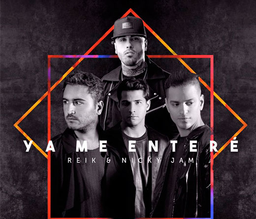 Reik - �Ya Me Enter� Reik  ft. Nicky Jam