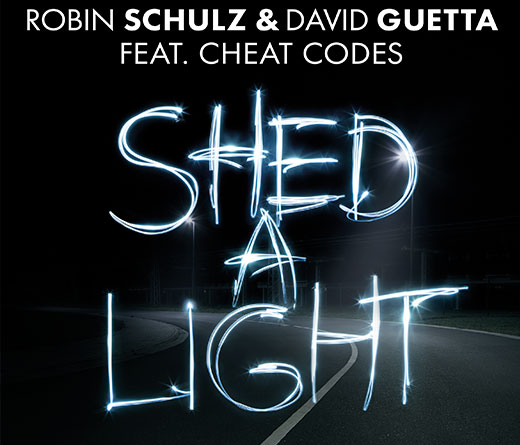 "CMTV - ""Shed A Light"", Robin Schulz & David Guetta Ft. Cheat Codes"