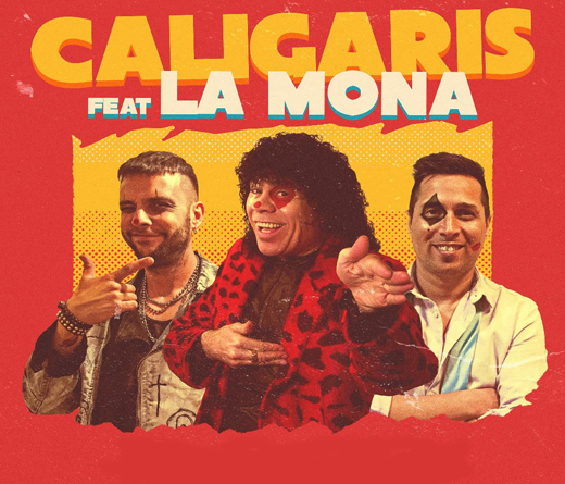 Los Caligaris - Colaboración de Caligaris y La Mona Jiménez