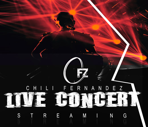 "Chili Fernández -  Chili Fernández presenta ""Live Concert Streaming"""