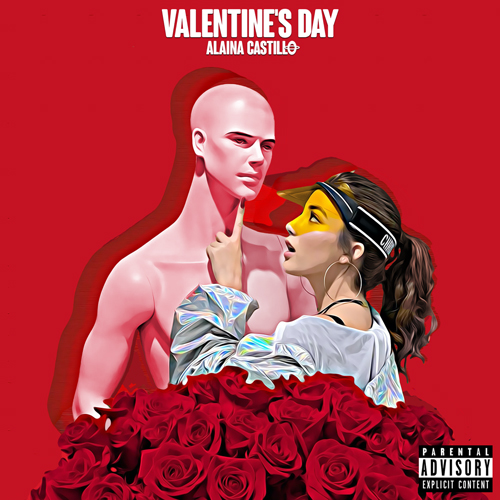 Alaina Castillo - VALENTINE'S DAY - SINGLE