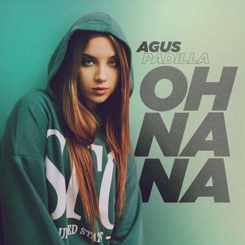 Agus Padilla - OH NA NA - SINGLE