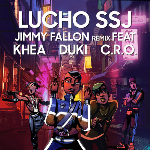 Lucho SSJ - JIMMY FALLON REMIX - SINGLE