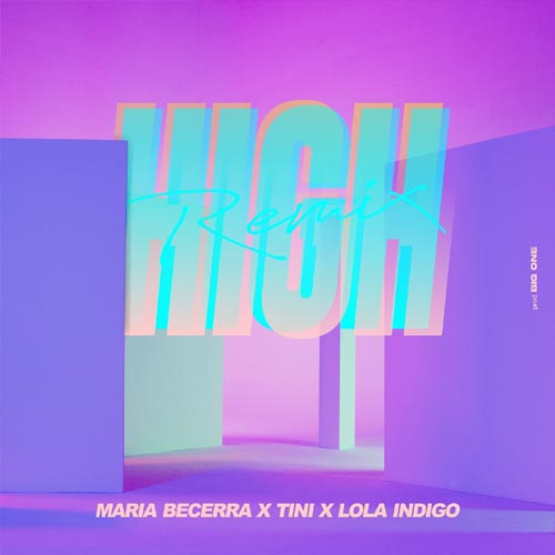 María Becerra - HIGH REMIX - SINGLE