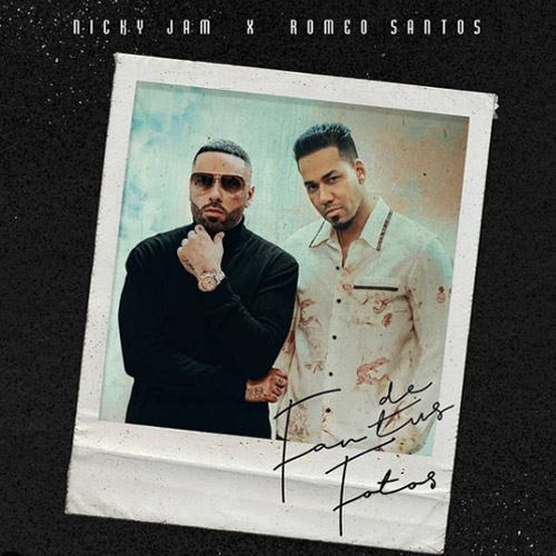 Romeo Santos - FAN DE TUS FOTOS (FT. NICKY JAM) - SINGLE