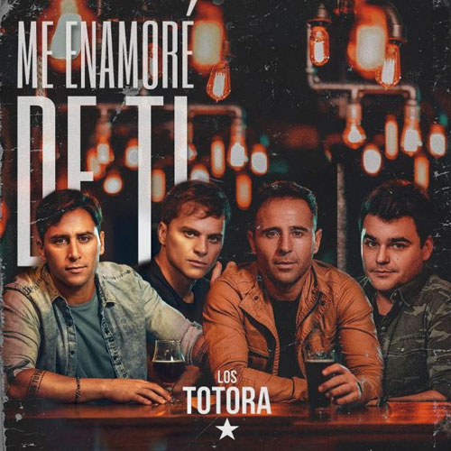 Los Totora - ME ENAMORÉ DE TI - SINGLE