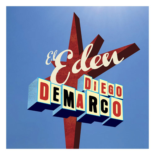 Diego Demarco - EL EDÉN - SINGLE