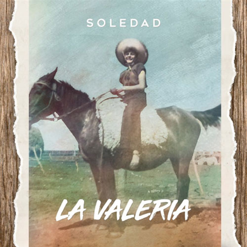 Soledad - LA VALERIA - SINGLE