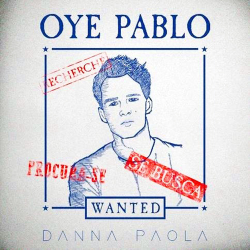 Danna Paola - OYE PABLO - SINGLE