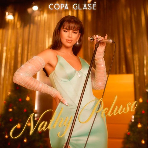Nathy Peluso - COPA GLASÉ - SINGLE