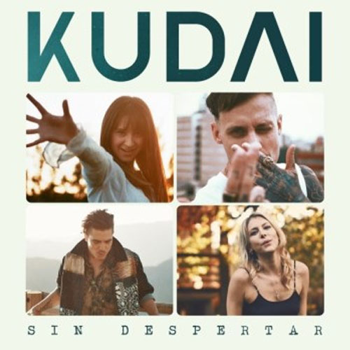 Kudai - SIN DESPERTAR - SINGLE
