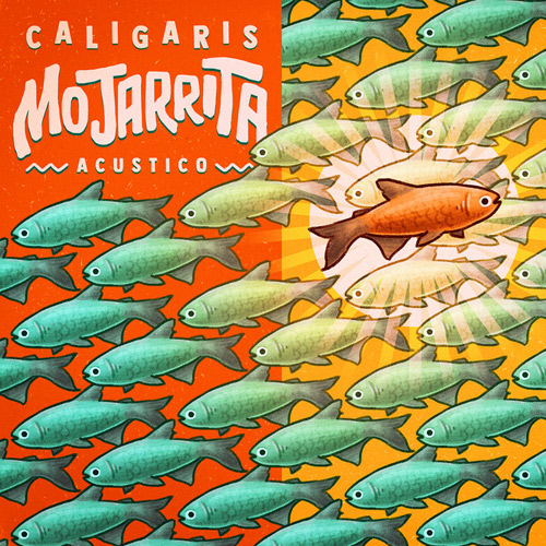 Los Caligaris - MOJARRITA (ACÚSTICO) - SINGLE