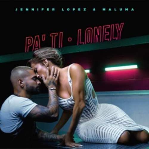 Jennifer Lopez - PA TI / LONELY - SINGLE