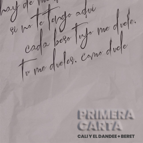 Cali Y El Dandee - PRIMERA CARTA (FT. BERET) - SINGLE