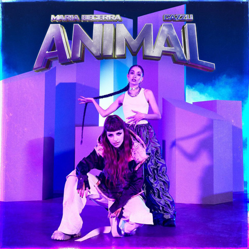 María Becerra - ANIMAL (FT. CAZZU) - SINGLE