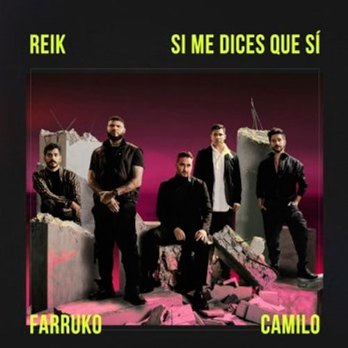 Reik - SI ME DICES QUE SÍ - SINGLE