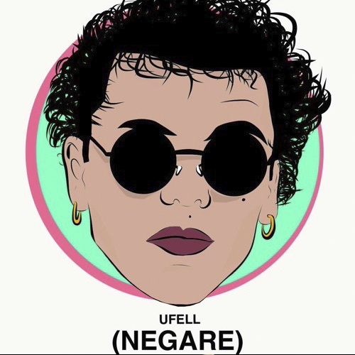 Ufell - NEGARE - SINGLE