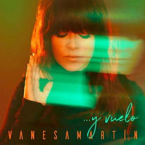 Vanesa Martín - ... Y VUELO - SINGLE