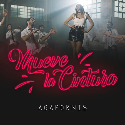 Agapornis - MUEVE LA CINTURA - SINGLE