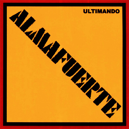 Almafuerte - ULTIMANDO