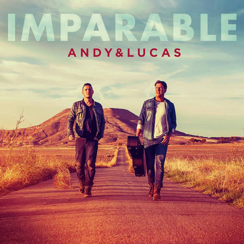 Andy Y Lucas - IMPARABLE