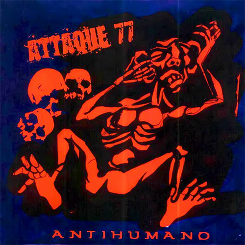 Tapa del CD ANTIHUMANO - Attaque 77
