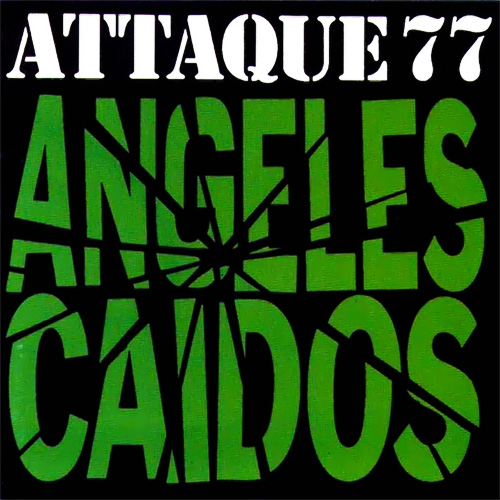 Tapa del CD ANGELES CAIDOS - Attaque 77