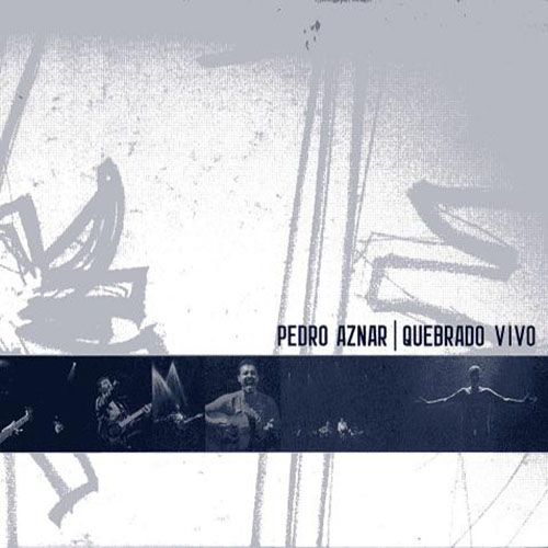 Pedro Aznar - QUEBRADO VIVO - CD II