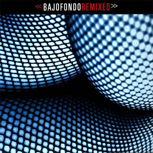 Tapa del CD BAJOFONDO REMIXED - Bajofondo