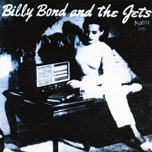 Tapa del CD BILLY BOND AND THE JETS - Billy Bond y la Pesada del Rock and Roll