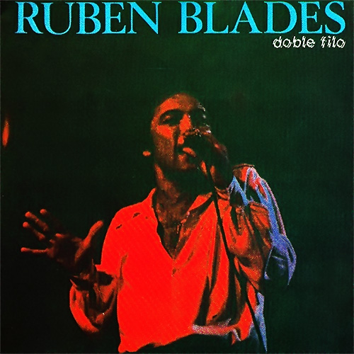 Rub�n Blades - DOBLE FILO
