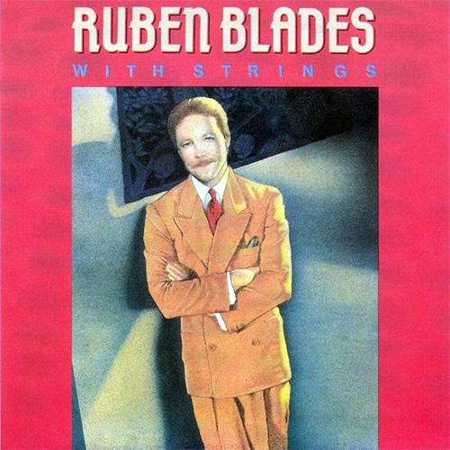 Rub�n Blades - WITH STRINGS