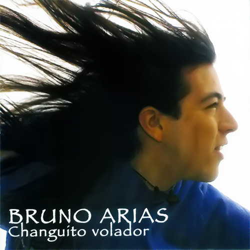 Tapa del CD CHANGUITO VOLADOR - Bruno Arias