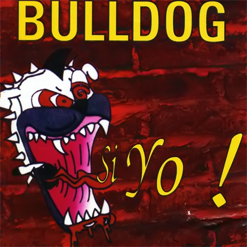 Tapa del CD SI YO! - Bulldog