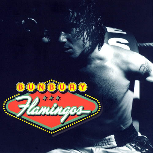 Enrique Bunbury - FLAMINGOS
