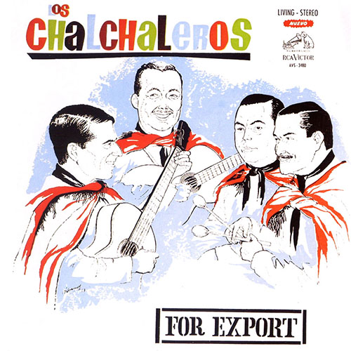 Tapa del CD LOS CHALCHALEROS FOR EXPORT