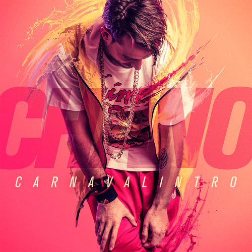 Chano! - CARNAVALINTRO - SINGLE