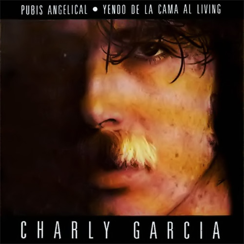 Tapa del CD PUBIS ANGELICAL- YENDO DE LA CAMA AL LIVING - Charly Garc�a