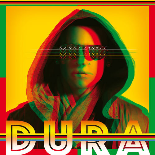 Daddy Yankee - DURA - SINGLE