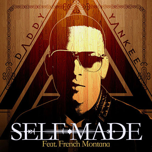 Daddy Yankee - SELF-MADE - SINGLE