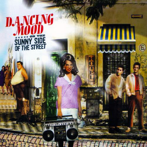 Dancing Mood - ON THE SUNNY SIDE OF THE STREET