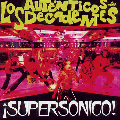 Tapa del CD SUPERSONICO - Los Aut�nticos Decadentes