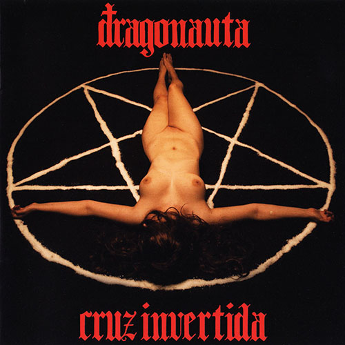 Dragonauta - CRUZ INVERTIDA