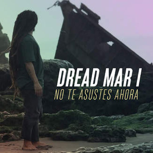 Tapa del CD NO TE ASUSTES AHORA - SINGLE - Dread Mar - I