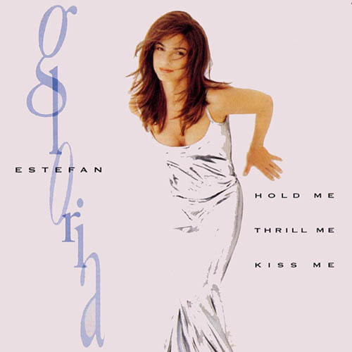 Gloria Estefan - HOLD ME, THRILL ME, KISS ME