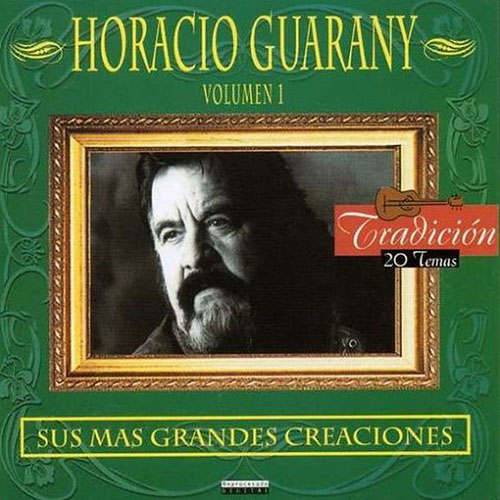 Tapa del CD SUS MAS GRANDES CANCIONES VOL I - Horacio Guarany